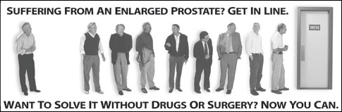 Suffering from an enlarged prostate? Get in Line. Want to solve it w
